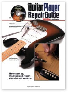 Guitar Player Repair Guide 3rd Edition