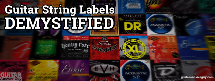 Guitar String Labels Demystified - Buy the Right Guitar Strings for Your Guitar