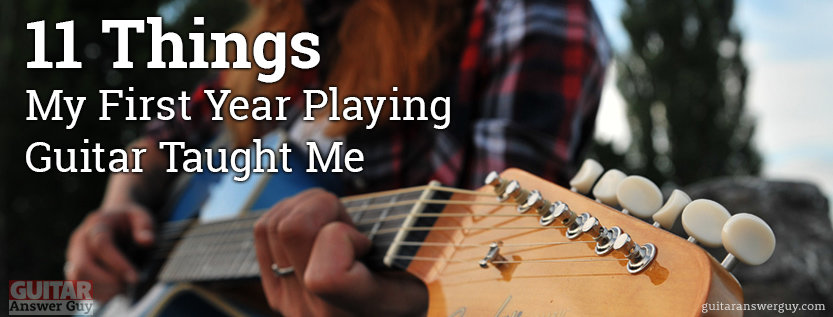11 Things My First Year Playing Guitar Taught Me