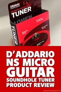 D'Addario NS Micro Soundhole Guitar Tuner Review