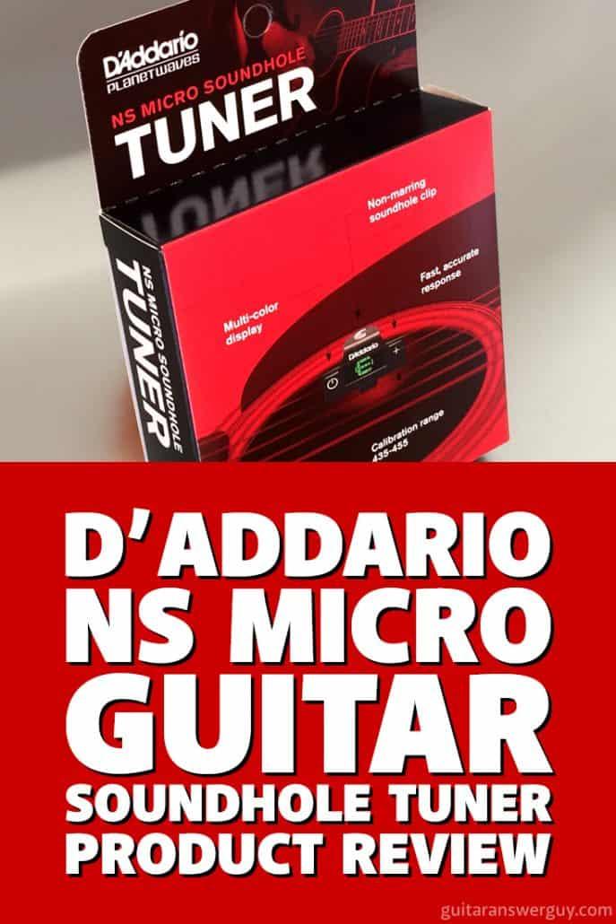 D'Addario NS Micro Soundhole Guitar Tuner Review