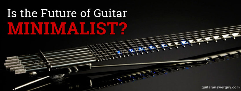 Is the Future of Guitar... Minimalist?