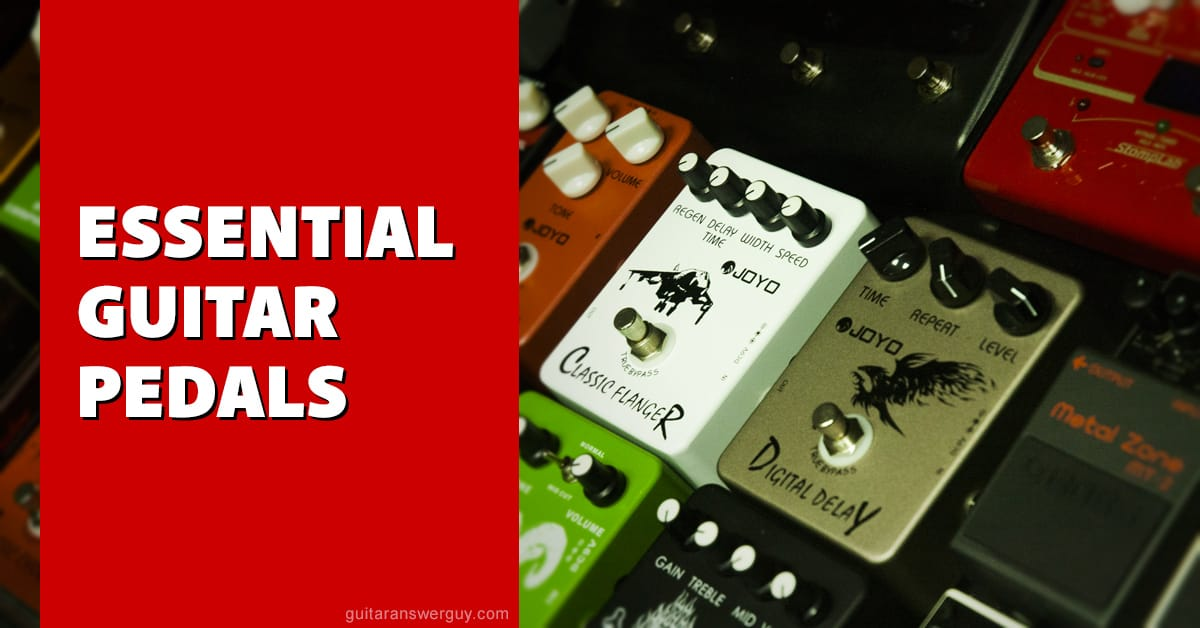 essential pedals every guitar player should have. Black Bedroom Furniture Sets. Home Design Ideas