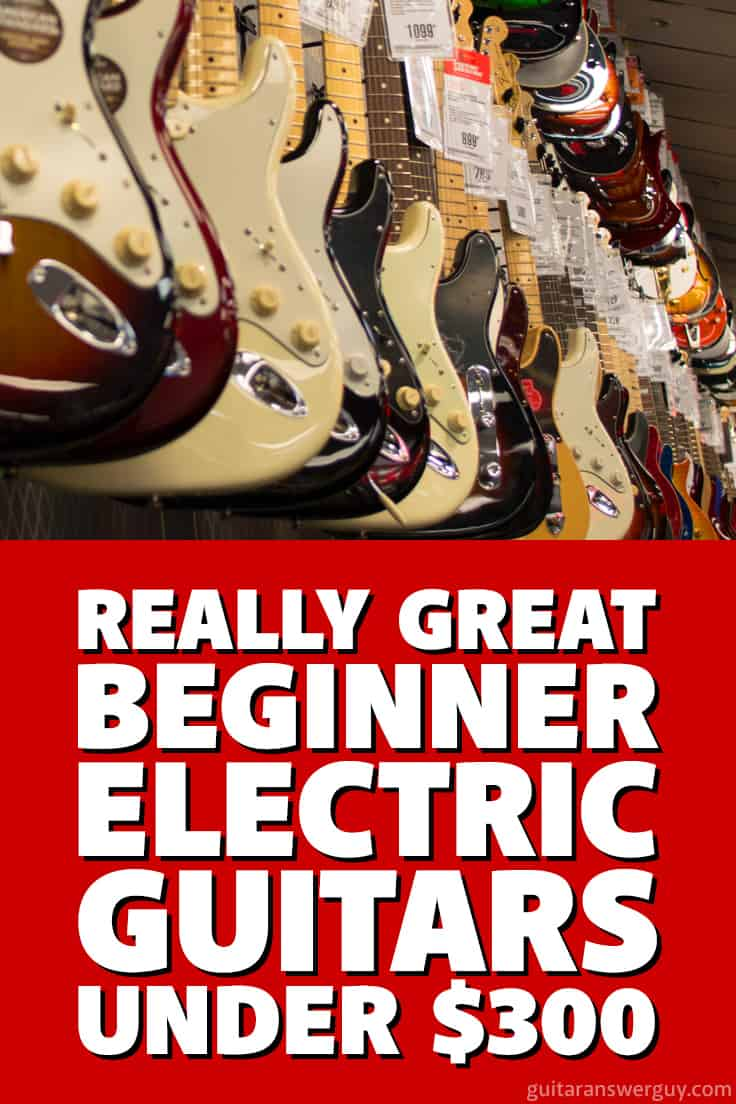 Really great beginner electric #guitars that are far better than the typical, cheap starter guitars, and most are $300 or less