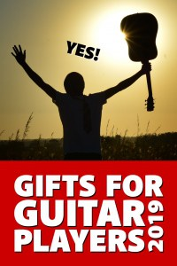 Gifts for Guitar Players 2019