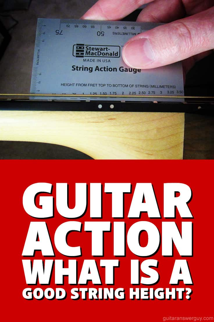 guitar action what 39 s a good string height for my guitar. Black Bedroom Furniture Sets. Home Design Ideas