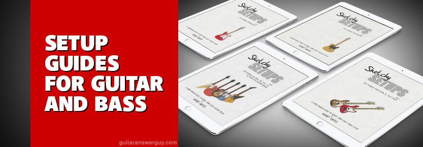 """""""Sketchy Setups"""" Guitar and Bass Setup Guides"""