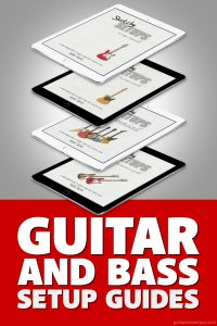 Guitar and Bass Setup Guides