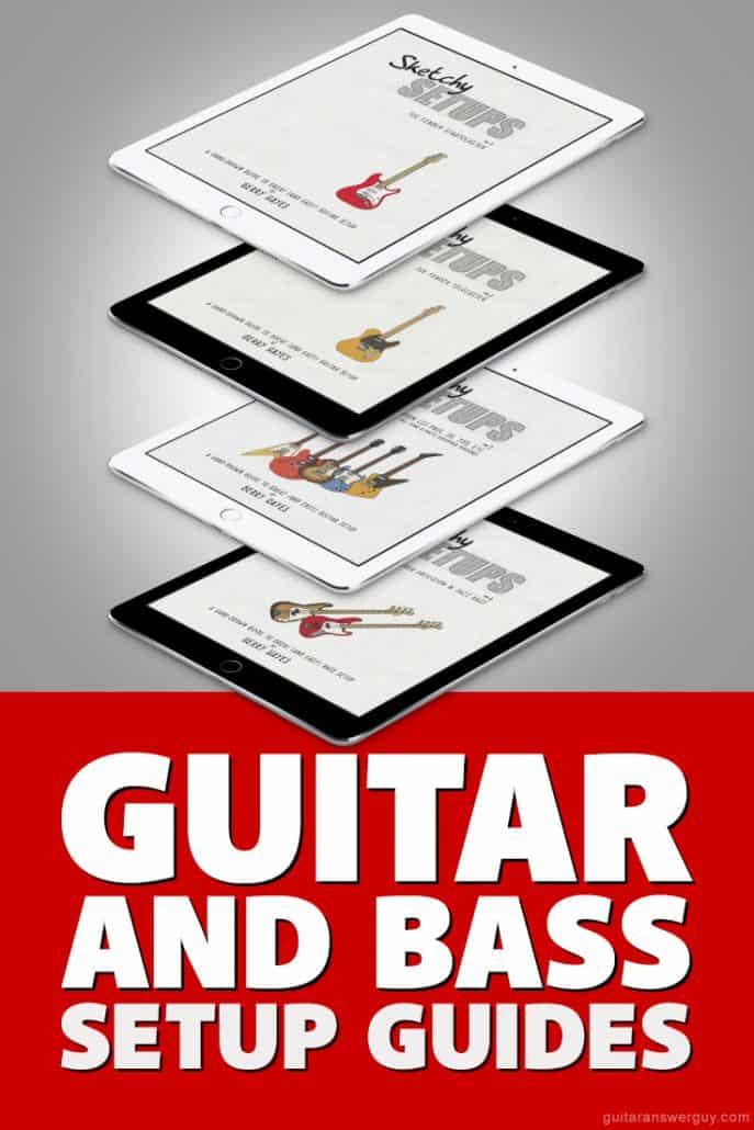Guitar and Bass Setup Guides