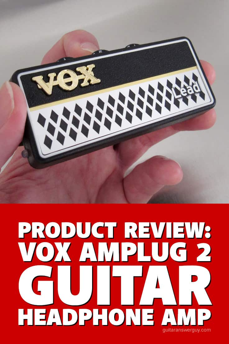 Review: An in-depth look (and listen) at the VOX amPlug 2 Lead Guitar headphone amp