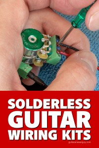 solderless guitar wiring kits upgrade without solder. Black Bedroom Furniture Sets. Home Design Ideas