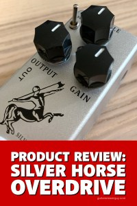 Product Review: Mosky Silver Horse Overdrive Pedal