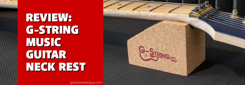 Review: G-String Music Guitar Neck Rest