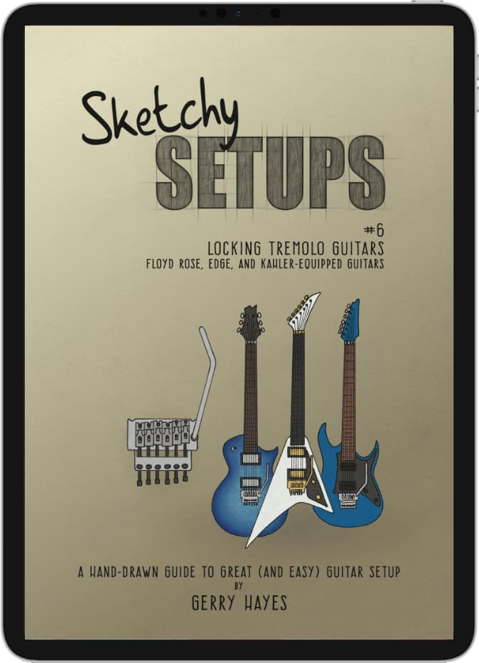 Sketchy Setups #6: Locking Tremolo Guitars